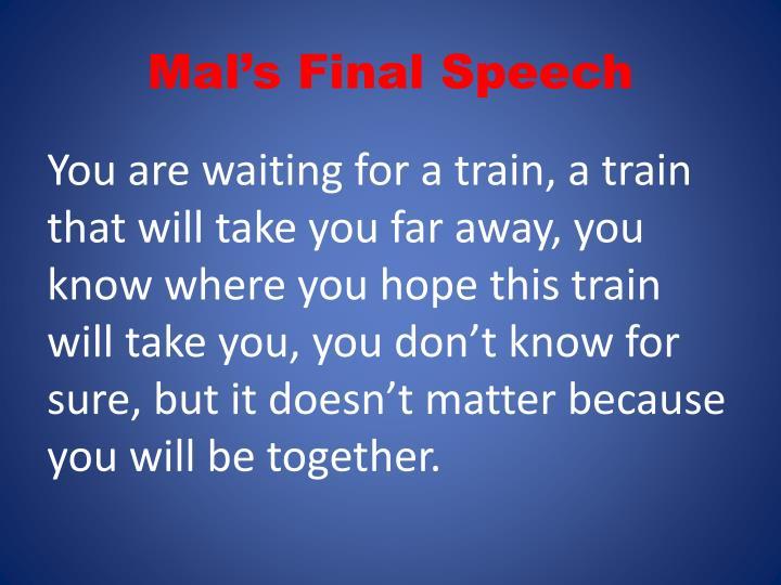 Mal's Final Speech