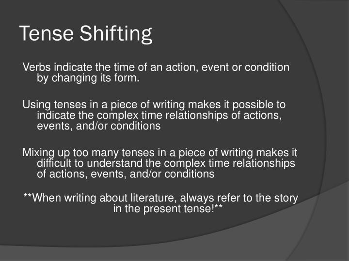 Tense Shifting