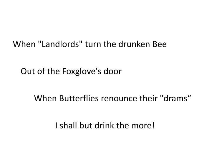 "When ""Landlords"" turn the drunken Bee"