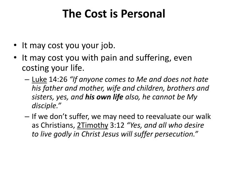 The Cost is Personal