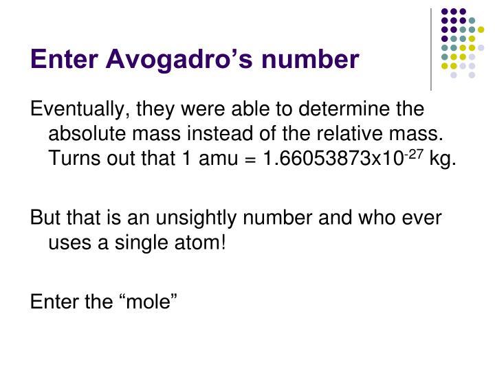 Enter Avogadro's number