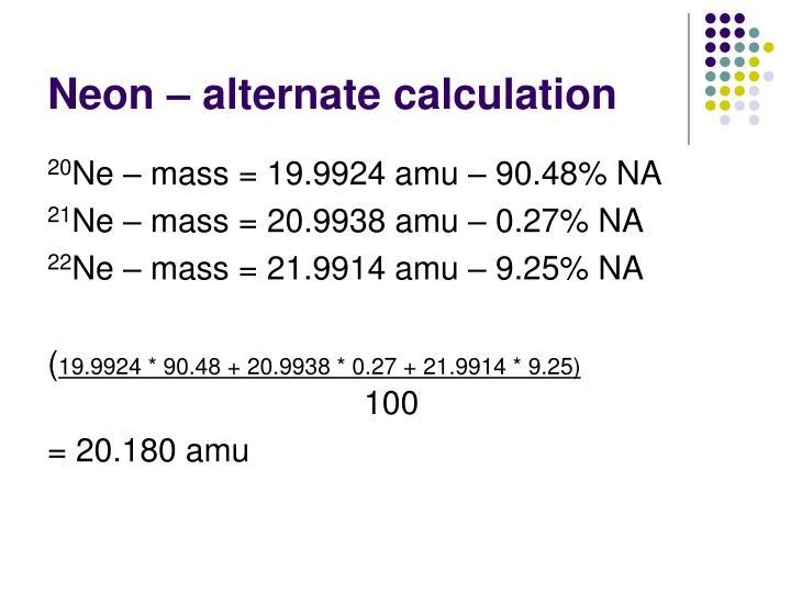 Neon – alternate calculation
