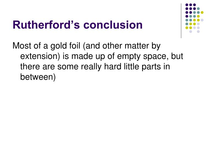 Rutherford's conclusion