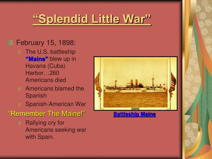 """Splendid Little War"""