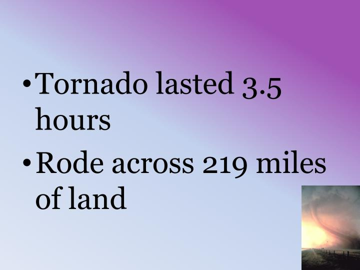 Tornado lasted 3.5 hours