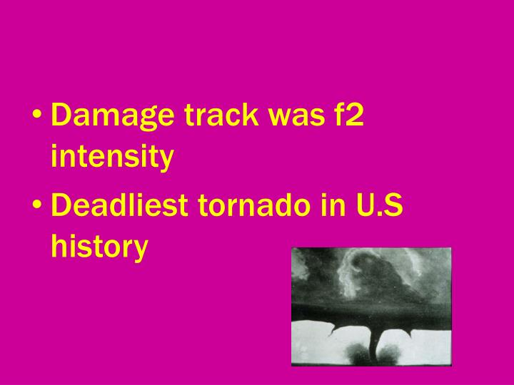 Damage track was f2 intensity