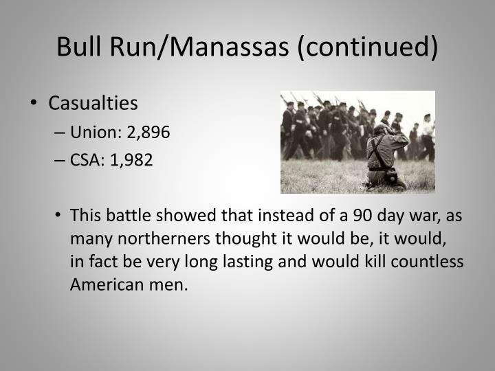 Bull Run/Manassas (continued)
