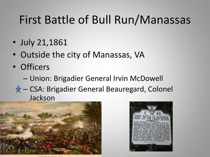 First Battle of Bull Run/