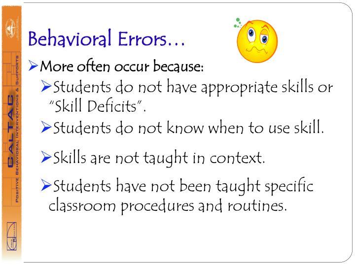 Behavioral Errors…