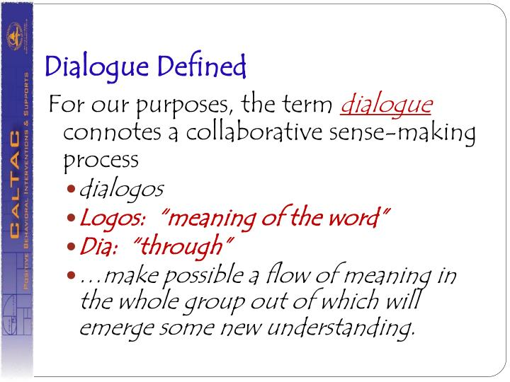 Dialogue Defined