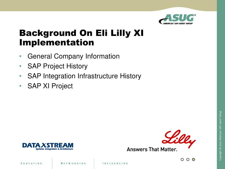 Background on eli lilly xi implementation