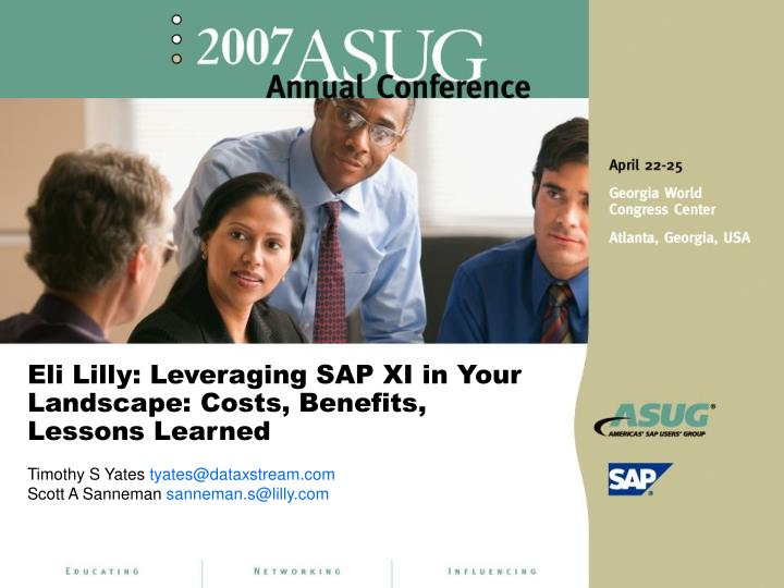 Eli lilly leveraging sap xi in your landscape costs benefits lessons learned