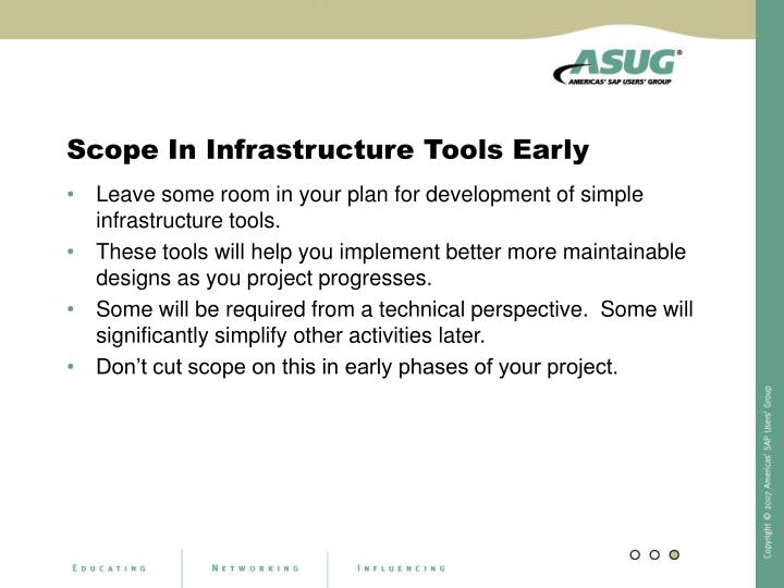 Scope In Infrastructure Tools Early