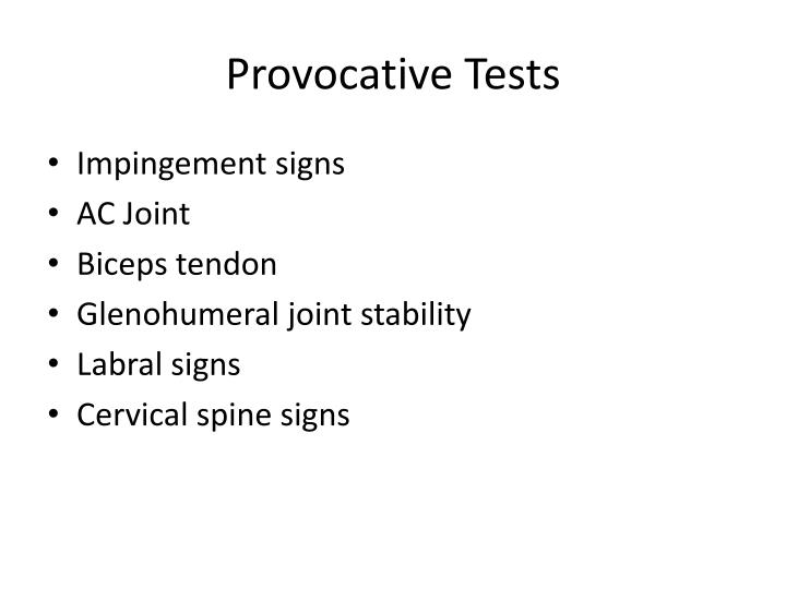 Provocative Tests
