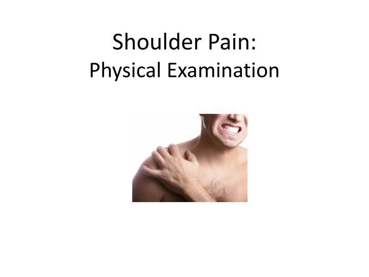 Shoulder Pain: