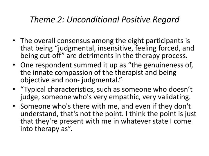 Theme 2: Unconditional Positive Regard