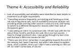 theme 4 accessibility and reliability