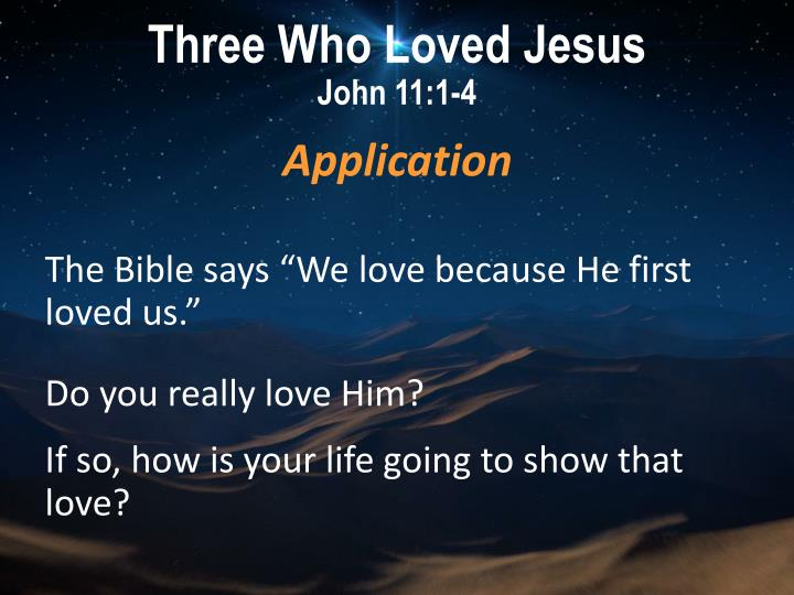 Three Who Loved Jesus