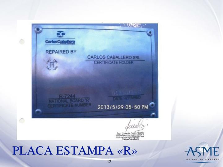 PLACA ESTAMPA «R»
