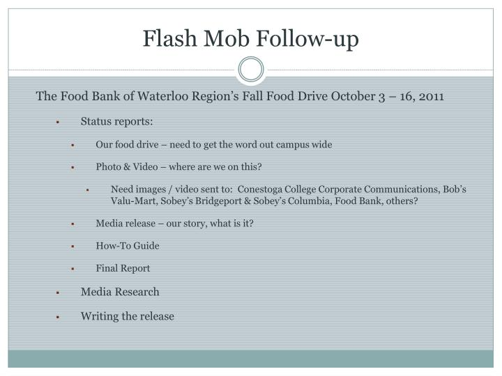 Flash Mob Follow-up