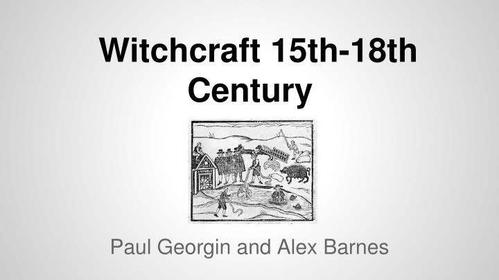 witchcraft 15th century essay