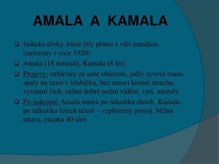 AMALA  A  KAMALA