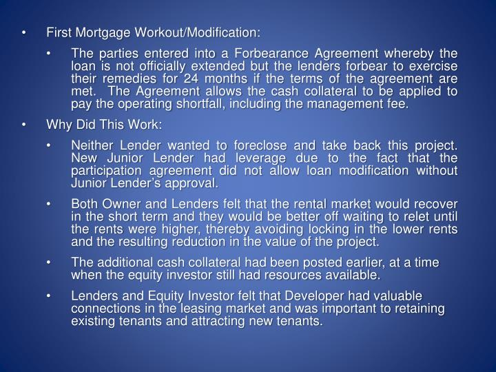 First Mortgage Workout/Modification: