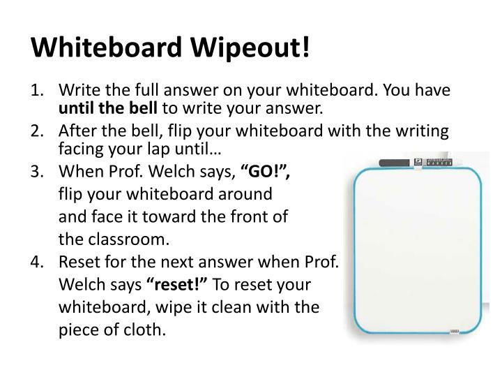 Whiteboard Wipeout!