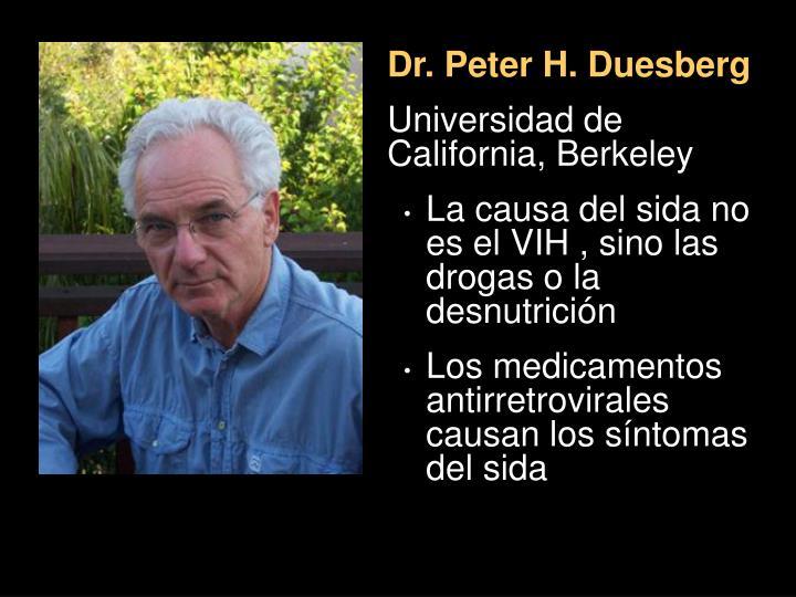 Dr. Peter H. Duesberg