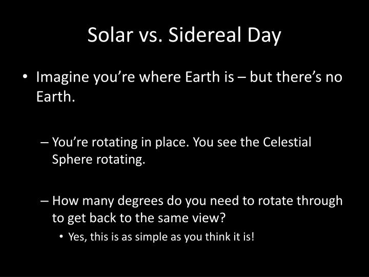 Solar vs. Sidereal Day