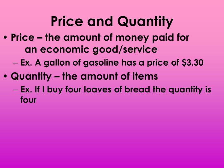 Price and Quantity