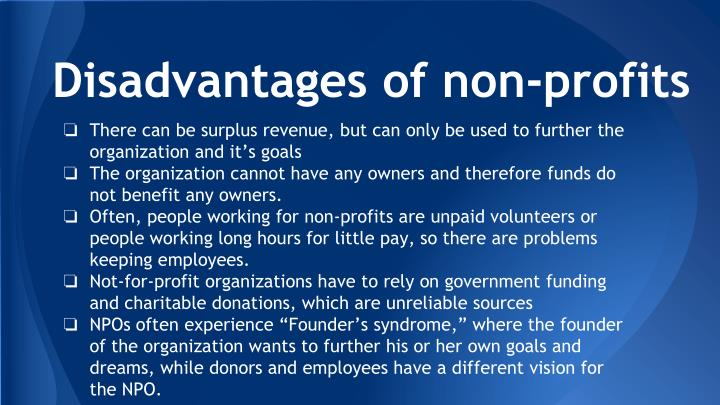 Disadvantages of non-profits
