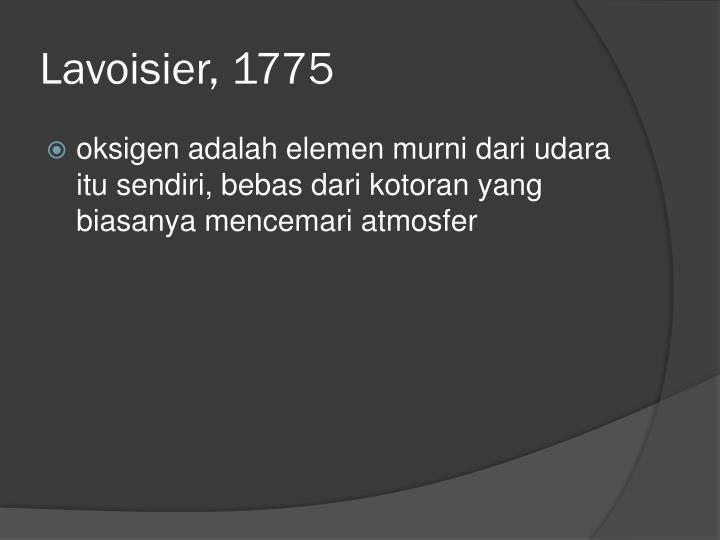 Lavoisier, 1775