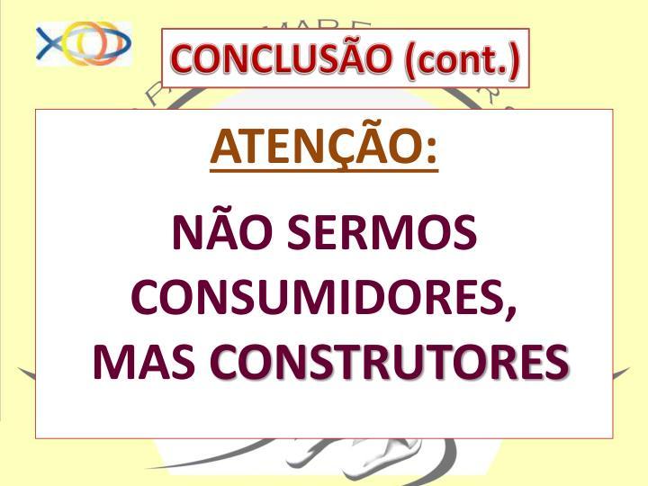 CONCLUSÃO (cont.)