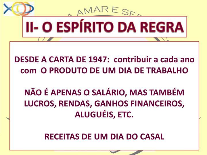 II- O ESPÍRITO DA REGRA
