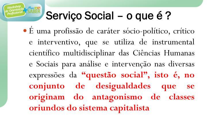 Serviço Social – o que é ?