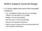 within subjects factorial design