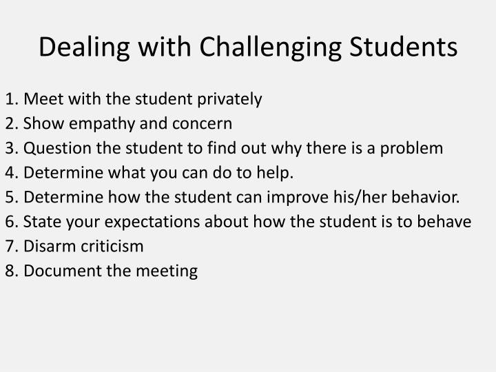Dealing with Challenging Students