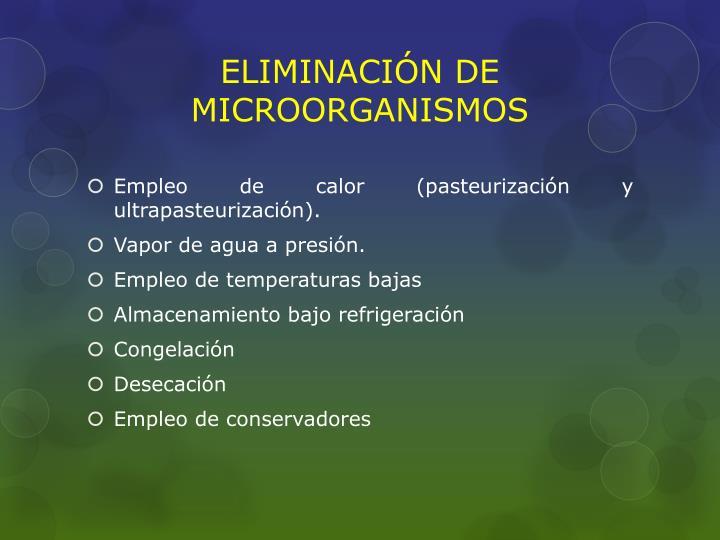 ELIMINACIÓN DE MICROORGANISMOS