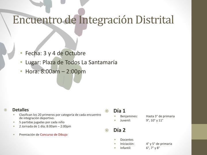 Encuentro de Integración Distrital