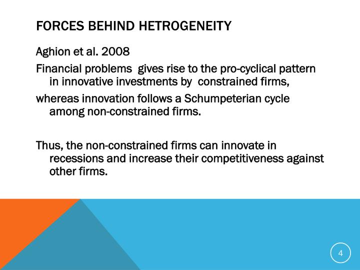FORCES BEHIND HETROGENEITY