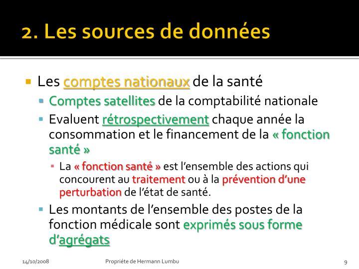 2. Les sources de données