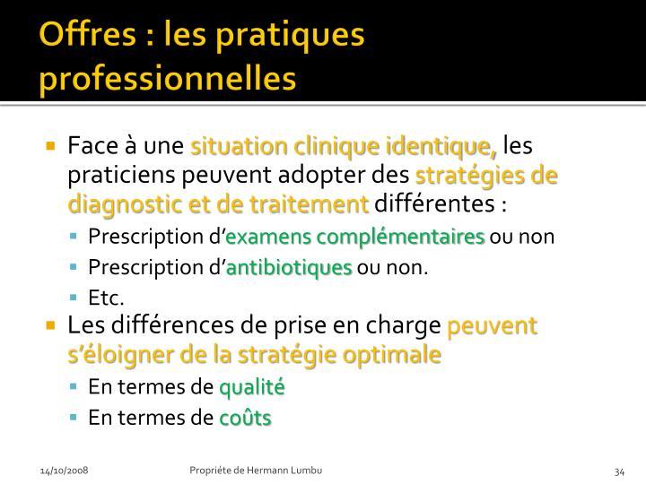 Offres : les pratiques professionnelles