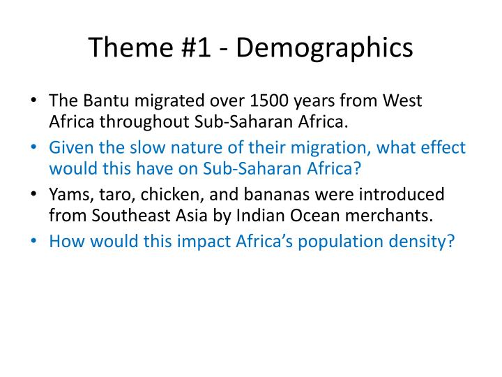 Theme #1 - Demographics