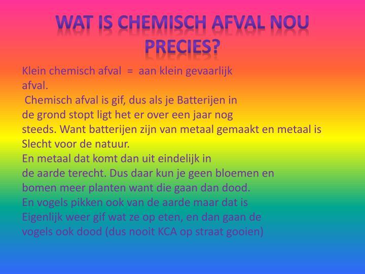wat is chemisch afval nou precies?