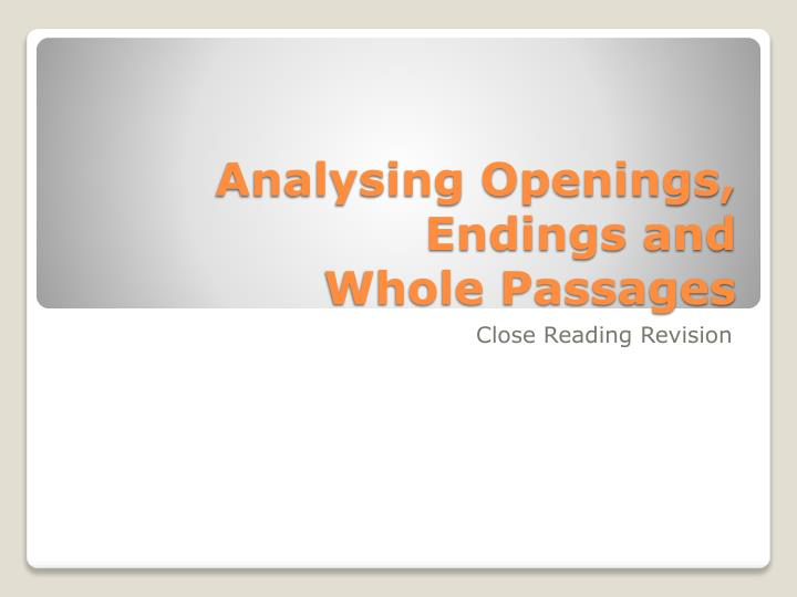 Analysing Openings, Endings and