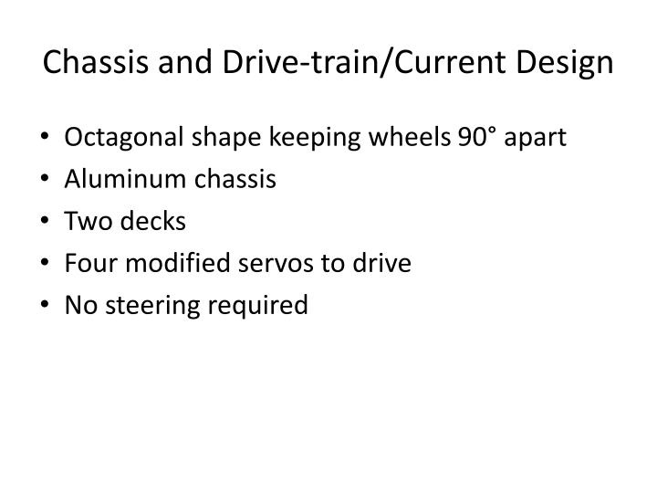 Chassis and Drive-train/Current Design
