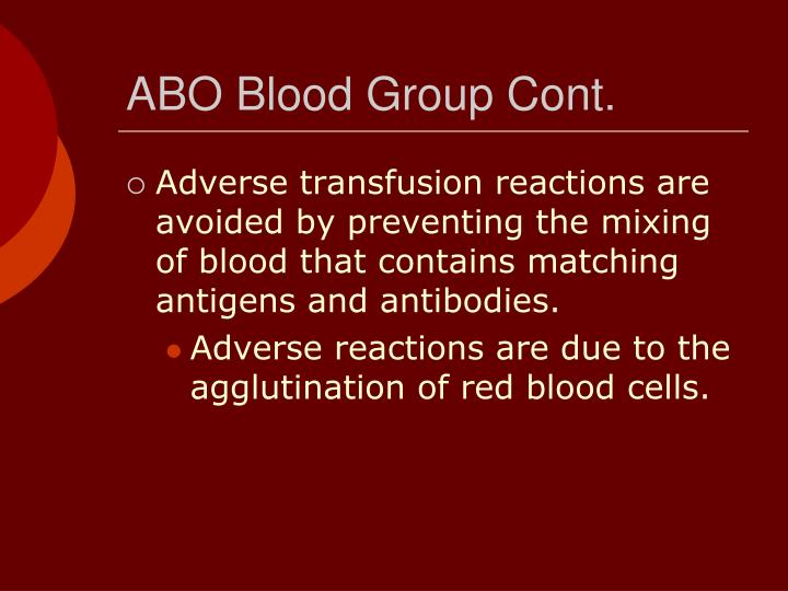 ABO Blood Group Cont.