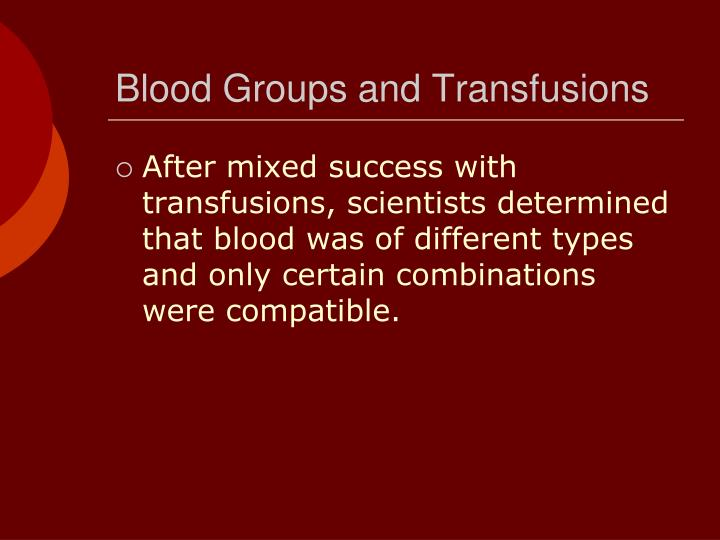 Blood Groups and Transfusions