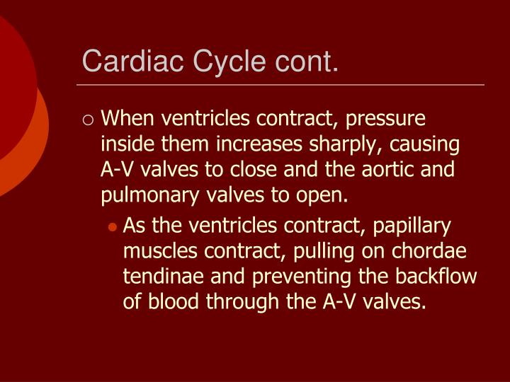Cardiac Cycle cont.